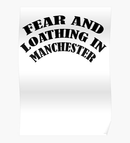 Fear and Loathing in Manchester Poster