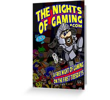 The Nights of gaming poster Greeting Card