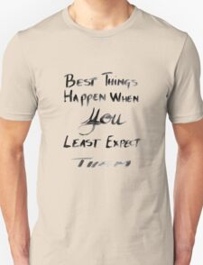 THE BEST THINGS Unisex T-Shirt