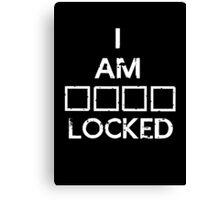 I Am (S)(H)(E)(R) Locked Canvas Print