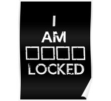 I Am (S)(H)(E)(R) Locked Poster