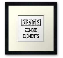 Brains Zombie Elements Periodic Table Framed Print