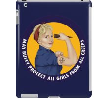 Buffy, the riveter. MAY BUFFY PROTECT YOU iPad Case/Skin