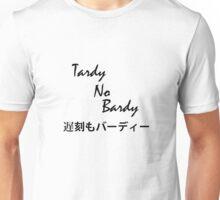 TARDY = 0 BARDY Unisex T-Shirt