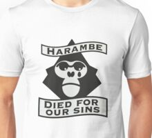 harambe died for our sins Unisex T-Shirt
