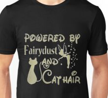 Powered By Fairvdust and cat hair Unisex T-Shirt
