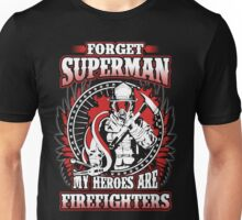 Firefighters are my heroes Unisex T-Shirt
