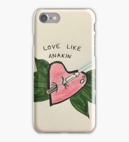 Love Like Anakin iPhone Case/Skin