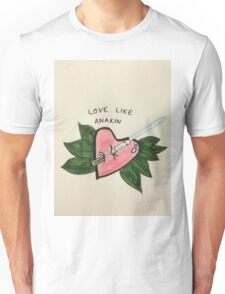 Love Like Anakin Unisex T-Shirt