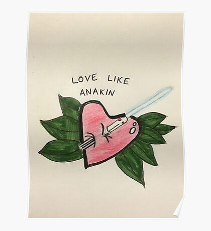 Love Like Anakin Poster