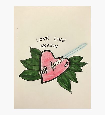 Love Like Anakin Photographic Print