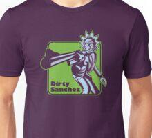 Dirty Sanchez Unisex T-Shirt
