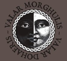 Valar Morghulis, Valar Dohaeris Kids Clothes