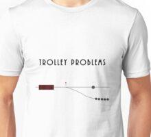 Trolley Problems Unisex T-Shirt