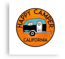 CAMPING HAPPY CAMPER CALIFORNIA TRAILER RV RECREATIONAL VEHICLE Canvas Print