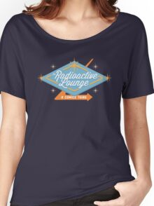 Radioactive Lounge Merch! Women's Relaxed Fit T-Shirt