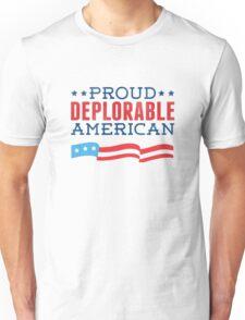 Proud Deplorable American (Trump 2016) Unisex T-Shirt