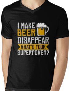 I Make Beer Disappear Mens V-Neck T-Shirt