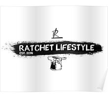 Ratchet Lifestyle Paint T-Shirt Poster