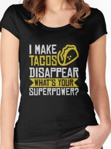I Make Tacos Disappear Women's Fitted Scoop T-Shirt