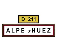 Alpe d'Huez Sign Tour de France Cycling Shirt Photographic Print