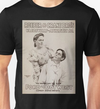 Performing Arts Posters Roeber and Crane Bro's Vaudeville Athletic Co 0364 Unisex T-Shirt