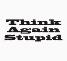 Think Again Stupid by Noel Elliot