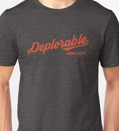 Deplorable Since 2016 (Red Text) Unisex T-Shirt