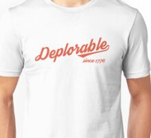 Deplorable Since 1776 (Red Text) Unisex T-Shirt