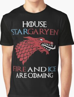 House StarGaryen - Fire And Ice Are Coming Graphic T-Shirt
