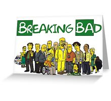 The Simpsons ( Breaking bad) Greeting Card