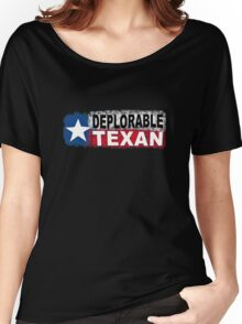 DEPLORABLE TEXAN with STAR in RED, WHITE, BLUE, BLACK Women's Relaxed Fit T-Shirt