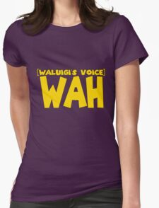 Waluigi voice Womens Fitted T-Shirt