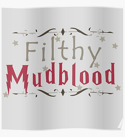 Filthy Mudblood Poster
