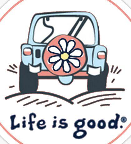 Life is good. (white) Sticker