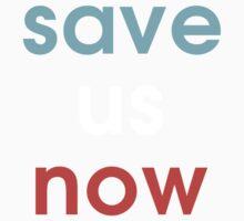 Save Us Now Kids Tee
