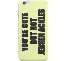 Cute but not Jensen Ackles - 06 iPhone Case/Skin