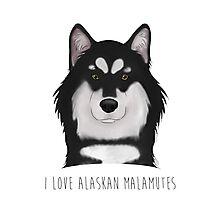 I Love Alaskan Malamutes Photographic Print