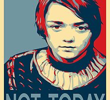 Arya Stark - Obamized (NOT TODAY) by WiseOut