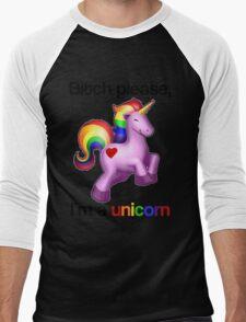 Bitch please, I'm a unicorn Men's Baseball ¾ T-Shirt