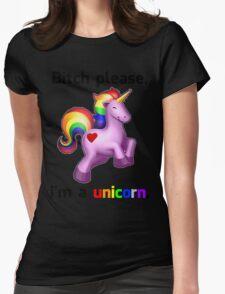 'Bitch Please, i'm a unicorn.' Shirt T-Shirt