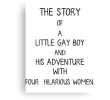 The Story of a Little Gay Boy Canvas Print