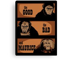 The good, the bad and Maurice Canvas Print