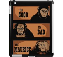 The good, the bad and Maurice iPad Case/Skin