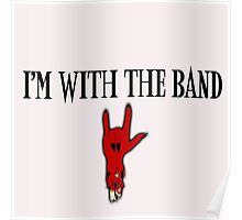 I'm with the Band Poster
