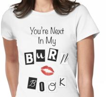 Burn Book Womens Fitted T-Shirt