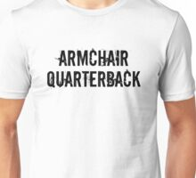 Armchair Quarterback Unisex T-Shirt