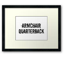 Armchair Quarterback Framed Print