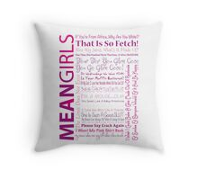 Mean Girls Best Quotes Throw Pillow