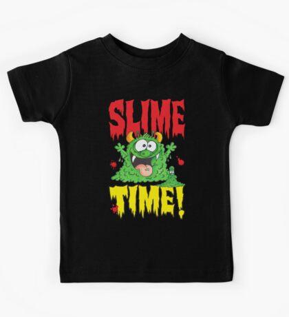 Slime Time!Your next! Kids Tee